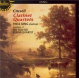 CRUSELL - King - Quatuor avec clarinette n°1 op.2
