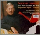 SCHUMANN - Gardiner - Das Paradies und die Peri (Moore), oratorio pour s