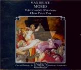 BRUCH - Flor - Moses, op.67