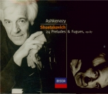 CHOSTAKOVITCH - Ashkenazy - Vingt-quatre préludes et fugues pour piano o