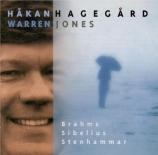 BRAHMS - Hagegard - Fünf Lieder, cinq mélodies pour une voix basse et pi