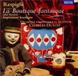 RESPIGHI - Dutoit - La boutique fantasque P.120