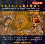 GRECHANINOV - Polyanskii - Symphonie n°3 op.100