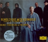 Rendezvous with Korngold (Songs and chamber music)
