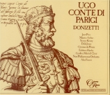 DONIZETTI - Francis - Ugo, Conte di Parigi