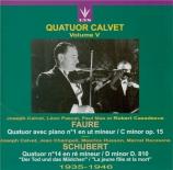 FAURE - Quatuor Calvet - Quatuor avec piano n°1 en ut mineur op.15