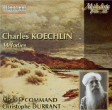 KOECHLIN - Command - Mélodies