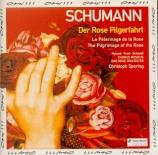 SCHUMANN - Spering - Der Rose Pilgerfahrt (Le pélérinage de la rose) (Ho