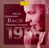 BACH - Lehmann - Oratorio de Noël : extraits