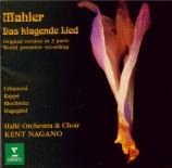 MAHLER - Nagano - Das klagende Lied (Le chant plaintif), cantate profane