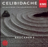 BRUCKNER - Celibidache - Symphonie n°6 en la majeur WAB 106