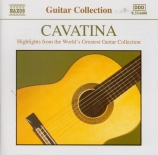 Cavatina Highlights from the World's Greatest Guitar Collection