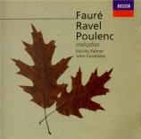FAURE - Palmer - La bonne chanson (Verlaine), cycle de mélodies pour voi