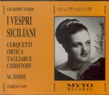 VERDI - Rossi - I vespri siciliani, opéra en cinq actes (version 1855 en Live Torino, 10 - 5 - 1955