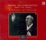 HAYDN - Kubelik - Die Jahreszeiten (Les saisons), oratorio pour solistes Live München, 9 - 3 - 1972