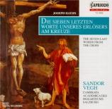 HAYDN - Vegh - Les sept dernières paroles du Christ sur la croix, versio