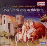 RHEINBERGER - Froschauer - Der Stern von Bethlehem op.164