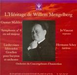 MAHLER - Mengelberg - Lieder eines fahrenden Gesellen (Chants d'un compa