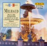 MILHAUD - Milhaud - Petites Symphonies (6)
