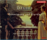 DELIUS - Hickox - Fennimore and Gerda