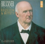 Bruckner à Saint-Florian (Requiem et motets)
