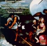 CARISSIMI - Longhini - Sciolto havean dall'alte sponde, cantate