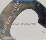 MOZART - Rosbaud - Cosi fan tutte (Ainsi font-elles toutes), opéra bouff live Aix-en-Provence, 1957