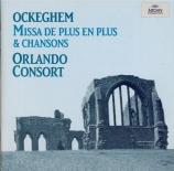 OCKEGHEM - Orlando Consort - Missa 'De plus en plus'