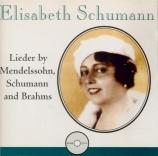 Lieder by Mendelssohn, Schumann and Brahms