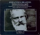 Sämtliche Chorwerke a capella und mit Intrumentalbegleitungen