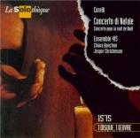 CORELLI - Banchini - Concerto grosso op.6 n°8 'Pour la nuit de Noël' (Ch