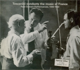 Toscanini Conducts the Music of France