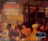 HAENDEL - Malgoire - Tamerlano, opéra en 3 actes HWV.18