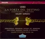 VERDI - Gergiev - La forza del destino, opéra en quatre actes (version 1