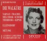 WAGNER - Leinsdorf - Die Walküre (La Walkyrie) WWV.86b live MET 6 - 12 - 1941