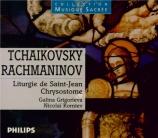 TCHAIKOVSKY - Grigorieva - Liturgie de Saint Jean Chrysostome, pour chœu