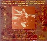 The Art of Nikolai Golovanov Vol.9