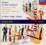 POULENC - Dutoit - Le bal masqué, cantate profane pour voix et orchestre