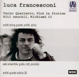 FRANCESCONI - Arditti String - Plot in fiction