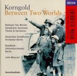KORNGOLD - Mauceri - Symphonic Serenade, pour orchestre à cordes en si b