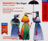 BRAUNFELS - Zagrosek - Die Vögel (Les oiseaux)