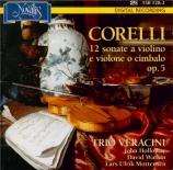 CORELLI - Trio Veracini - Douze sonates pour violon op.5