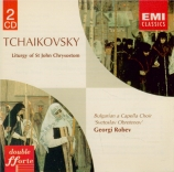 TCHAIKOVSKY - Robev - Liturgie de Saint Jean Chrysostome, pour chœur a c