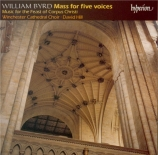 BYRD - Hill - Messe pour 5 voix