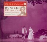 DONIZETTI - Viotti - Elixir d'Amour (L') : extraits