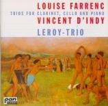 FARRENC - Leroy Trio - Trio pour clarinette, violoncelle et piano op.44