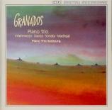 GRANADOS - Piano Trio Salz - Trio avec piano op.50