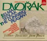 DVORAK - Vajnar - Le paysan rusé (Šelma sedlák), opéra comique en 2 acte