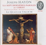 HAYDN - Talich Quartet - Les sept dernières paroles du Christ sur la cro