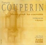 COUPERIN - Isoir - Messe propre pour les couvents de religieux et religi